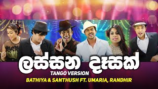 Lassana Desak (Tango Version) - Bathiya & Santhush ft. Umaria, Randhir (Pravegaya Movie OST) Thumbnail