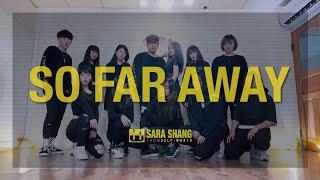 Martin Garrix & David Guetta - So Far Away / Choreography by Sara Shang & Wind Chuang (SELF-WORTH)
