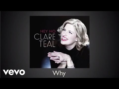 Clare Teal - Why (audio)