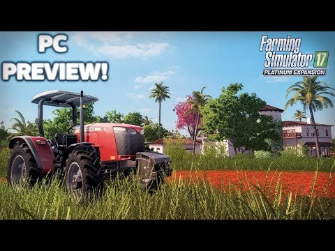 Farming Simulator 17 | South American DLC Tour! [Platinum Edition]