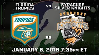 Florida Tropics vs Syracuse Silver Knights thumbnail