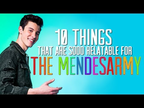 10 Things That Are Relatable AF For The Mendesarmy