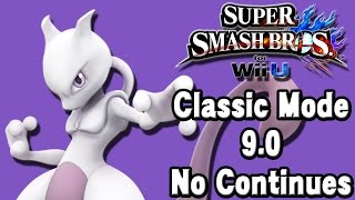 Super Smash Bros. For Wii U (Classic Mode 9.0 No Continues | Mewtwo) 60fps