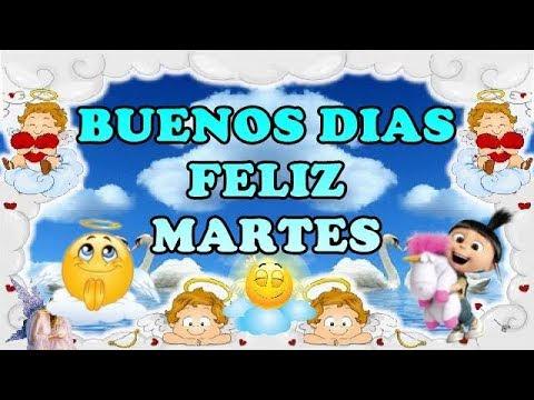 buenos dias feliz bendecido martes
