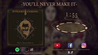 SUPREME UNBEING – You'll Never Make it (Visualizer)