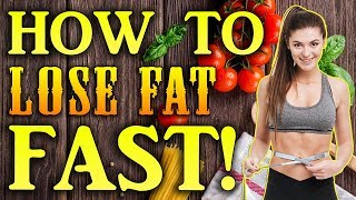 How to Lose Fat Fast | Losing Stubborn Fat Weight