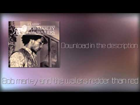 Bob marley the wailers redder than red(mp3+Download)