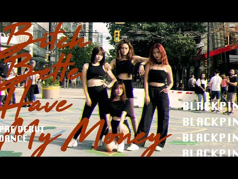 [KPOP DANCE IN PUBLIC] BLACKPINK 'Bitch Better Have My Money' Dance Cover By Panwiberry