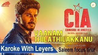 Vaanam Thilathilakkanu Karoke - CIA Malayalam movie