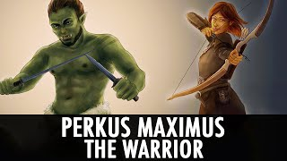 Skyrim Mod: Perkus Maximus - The Warrior