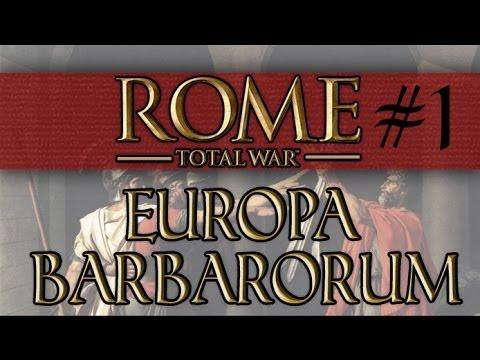 Let's Play: Rome: Total War - Europa Barbarorum - Ep. 1