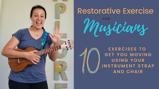 10 Restorative Exercises for Musicians