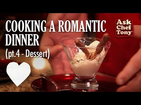 How To Cook A Romantic Dinner At Home Part 4 Easy Dessert To Seal The Deal