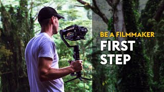 Learn Filmmaking: FIRST STEP