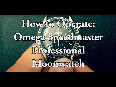 How To Operate Omega Speedmaster Professional Moonwatch