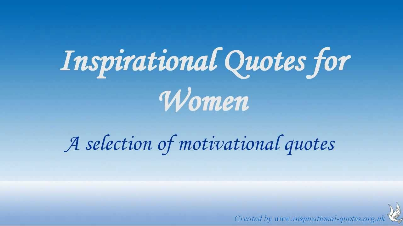 Inspirational Quotes Women Inspirational Quotes For Women  Youtube