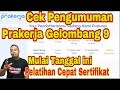 Pengumuman Prakerja Gelombang 9 di www.prakerja.go.id dan Segera Beli Pelatihan Cepat Sertifikat