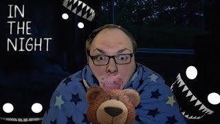 NIGHT BLIGHTS GOTS ME TEDDY | In the Night [Asylum Jam 2015]