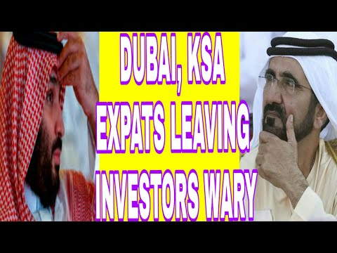 Dubai & Saudi Arabia in Crisis: 'Visions Failed' 'Expats Leaving', 'Investors Wary'