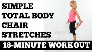 Stretching, Flexibility, Stretches you can do at your desk - 18-Minute Simple Total Body Stretch