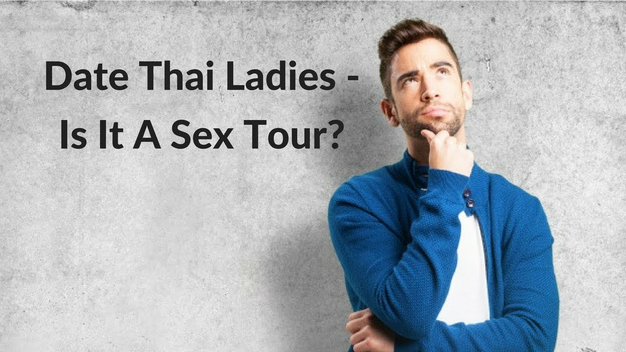 I'm Not a Sex Tourist! How Can I find a Thai Wife? -  AskGeoffrey@DateThaiLadies.Com