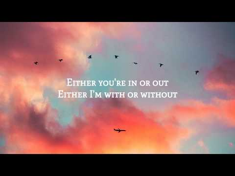 Plested - Either You Love Me Or You Don't (Lyrics)
