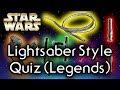 Find out YOUR lightsaber HILT style! (Legends) - Star Wars Quiz