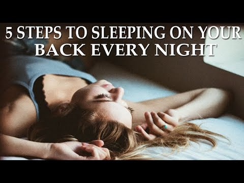 5 Steps to Sleeping on Your Back Correctly Every Night - Dr Alan Mandell, DC