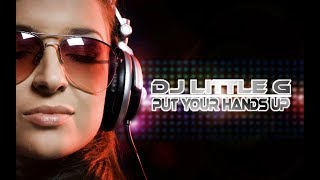 [HOUSE MUSIC] LITTLE G - PUT YOUR HANDS UP (2013) +MP3 LINKS