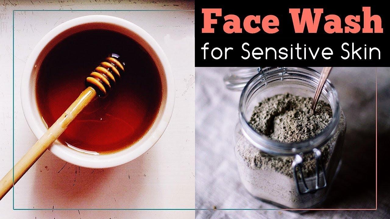 Natural Face Wash Recipe For Sensitive Skin