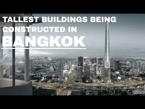 Tallest Buildings Being Constructed in Bangkok