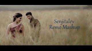 Remo - Senjitaley | Mashup Video | Sivakarthikeyan | Keerthi Suresh | Anirudh Ravichander