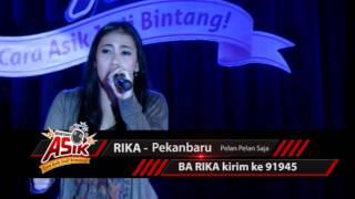 Performance 50 Besar: RIKA - Pekanbaru