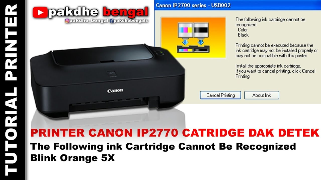 Printer Canon Ip2770 The Following Ink Cartridge Cannot Be