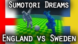 England vs Sweden - Sumotori Dreams Football