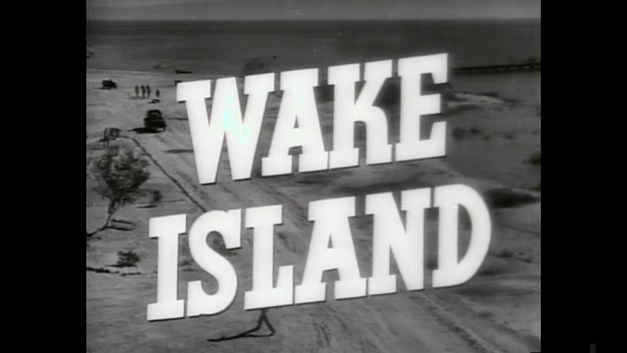 Wake Island - Trailer