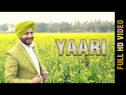 New Punjabi Song - YAARI || SURINDER LADDI || Latest Punjabi Songs 2017