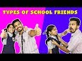TYPES OF SCHOOL FRIENDS | FUNNY VIDEO | Pari's Lifestyle