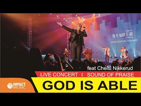 sound-of-praise-&-chelsi-nikkerud-from-planetshakers---god-is-able-(official-music-video)