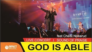 Sound Of Praise & Chelsi Nikkerud from Planetshakers - God Is Able