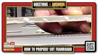 How to properly CЏT Foamcore / Foam board ?