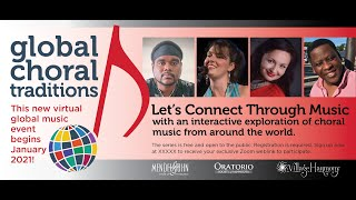 Join us for Global Choral Traditions 2021, with Matthew Mehaffey