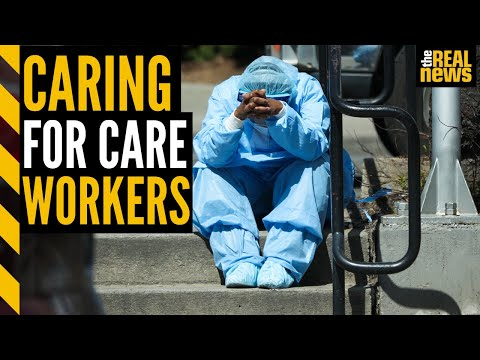 Care workers have gone through hell for us—will we show up for them?