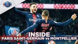 INSIDE - PARIS SAINT-GERMAIN vs MONTPELLIER