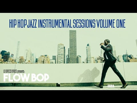 Jazz Hip Hop Funky Instrumental Music Session Vol. 1 - 1 Hour non stop