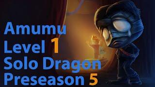 League of Legends: Amumu Level 1 Solo Dragon Preseason 5 (Patch 4.21)