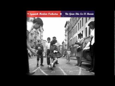 Spanish Harlem Orchestra - Mama Guela