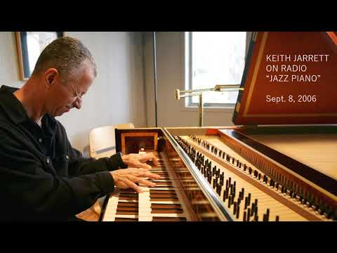 Keith Jarrett on Radio 2006