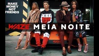 WAZE - Meia-Noite (Videoclipe Oficial)