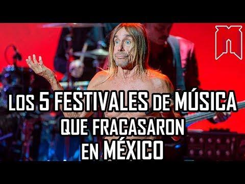 Los 5 festivales de MÚSICA que FRACASAR0N en México